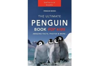 Penguin Books - The Ultimate Penguin Book for Kids: 100+ Amazing Penguin Facts, Photos, Quiz and Bonus Word Search Puzzle