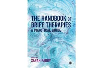 The Handbook of Brief Therapies - A practical guide