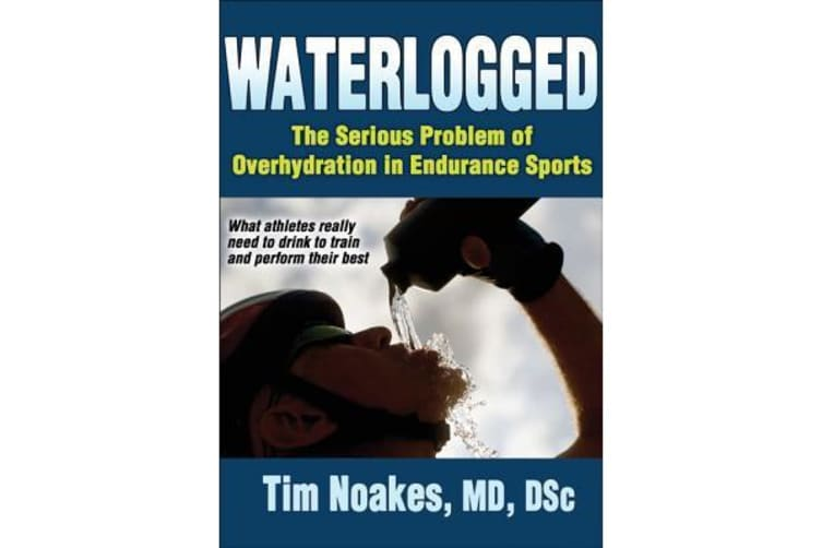 Waterlogged - The Serious Problem of Overhydration in Endurance Sports