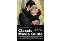 Leonard Maltin's Classic Movie Guide (2nd Edition) - From The Silent Era Through 1965