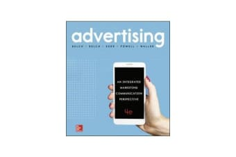 Advertising - An Integrated Marketing Communication Perspective 4e (Pack - includes Connect)