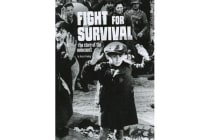 Fight for Survival - The Story of the Holocaust