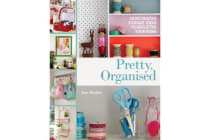Pretty, Organised - 30 Easy-to-Make Decorative Storage Ideas to Declutter Your Home
