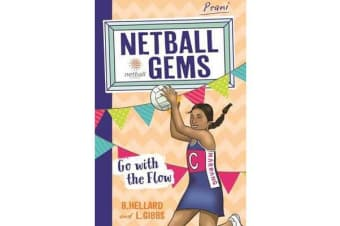 Netball Gems 7 - Go with the Flow