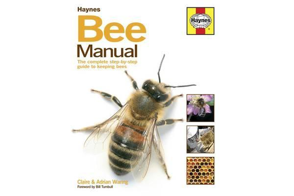 Image of Bee Manual - The Complete Step-by-step Guide to Keeping Bees