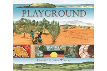Playground - Listening to Stories from Country and from Inside the Heart