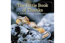 The Little Book of Thanks - A Gift of Joy and Appreciation
