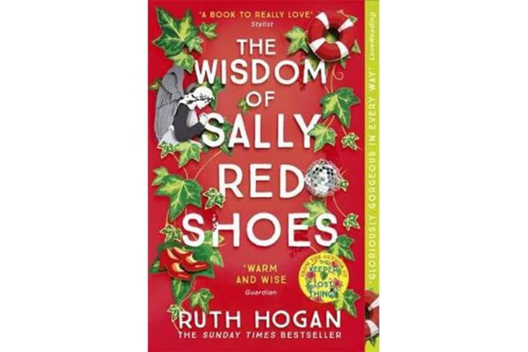 The Wisdom of Sally Red Shoes - from the author of The Keeper of Lost Things