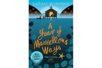 A Year of Marvellous Ways - The Richard and Judy Bestseller