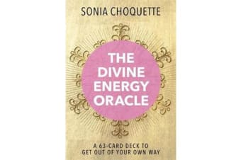The Divine Energy Oracle - A 63-Card Deck to Get Out of Your Own Way