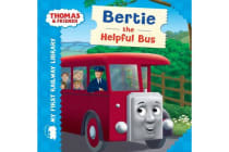 Thomas & Friends - My First Railway Library: Bertie the Helpful Bus