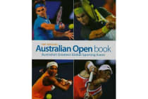 The Official Australian Open Book - Australia's Greatest Global Sporting Event