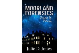 Moorland Forensics - Bound by Polaris