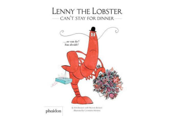 Lenny the Lobster Can't Stay for Dinner - ...or can he? You decide!
