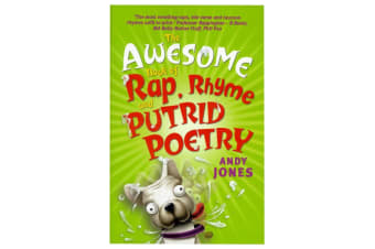 The Awesome Book Of Rap Rhyme & Putrid Poetry