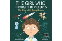 The Girl Who Thought in Pictures - the Story of Dr. Temple Grandin