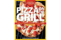 Pizza on the grill expanded - Over 100 fire-roasted recipes for pizza & more
