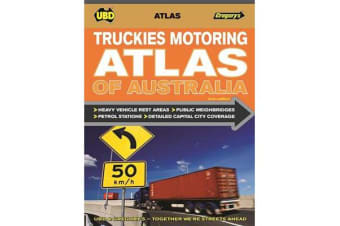 Truckies Motoring Atlas of Australia 2nd ed