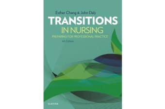 Transitions in Nursing - Preparing for Professional Practice