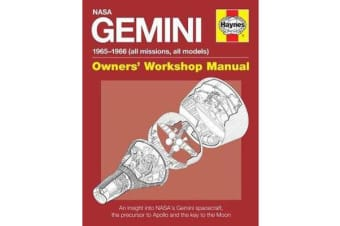 Gemini Owners' Workshop Manual - An insight into NASA's Gemini spacecraft, the precursor to Apollo and the key to the Moon