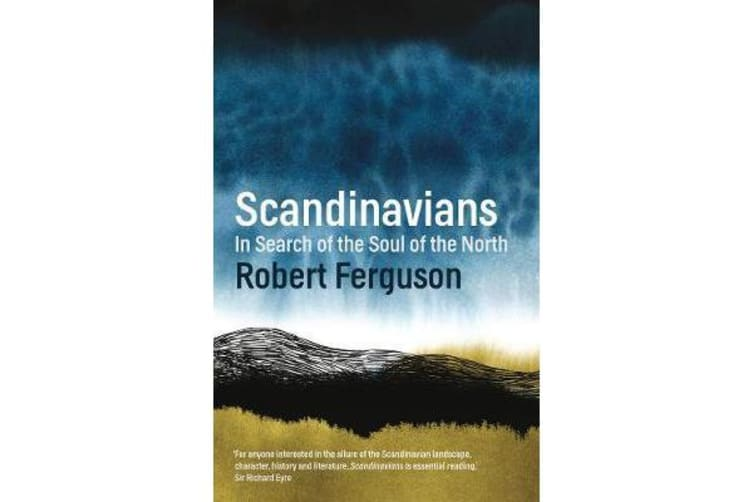 Scandinavians - In Search of the Soul of the North
