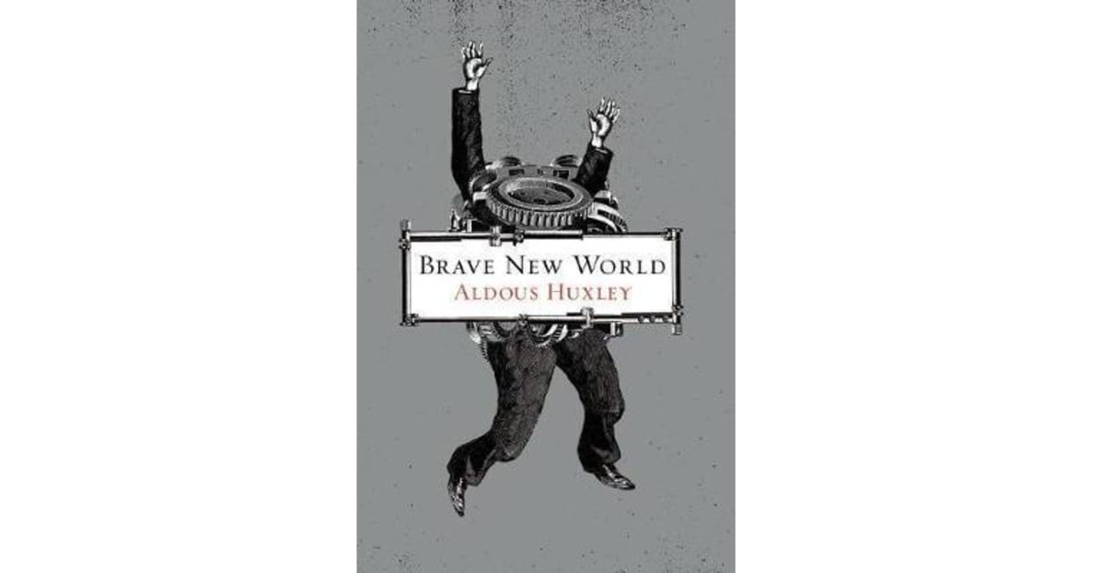 reader response brave new world What are the lessons to be learned from brave new world update cancel answer wiki your response is private the readers tend to value the book by their own.