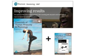 Essentials of Human Anatomy & Physiology, Global Edition + Mastering A&P with eText
