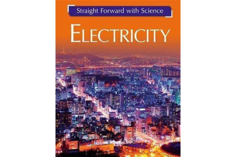 Straight Forward with Science - Electricity