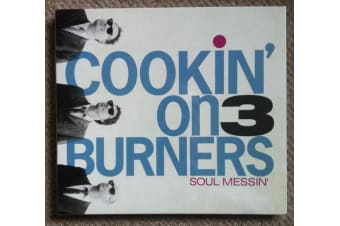 Cookin' On 3 Burners - Soul Messin' BRAND NEW SEALED MUSIC ALBUM CD - AU STOCK