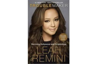 Troublemaker - Surviving Hollywood and Scientology