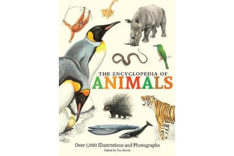 The Encyclopedia of Animals - More than 1,000 Illustrations and Photographs