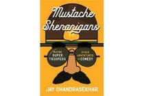 Mustache Shenanigans - Making Super Troopers and Other Adventures in Comedy