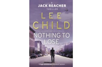 Nothing To Lose - (Jack Reacher 12)