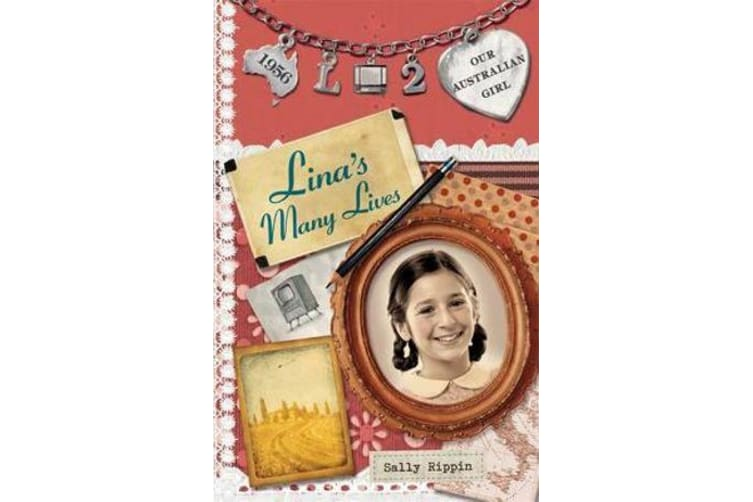 Our Australian Girl - Lina's Many Lives (Book 2)