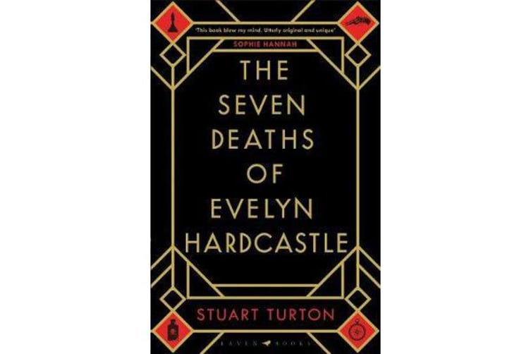 The Seven Deaths of Evelyn Hardcastle - The Sunday Times bestseller