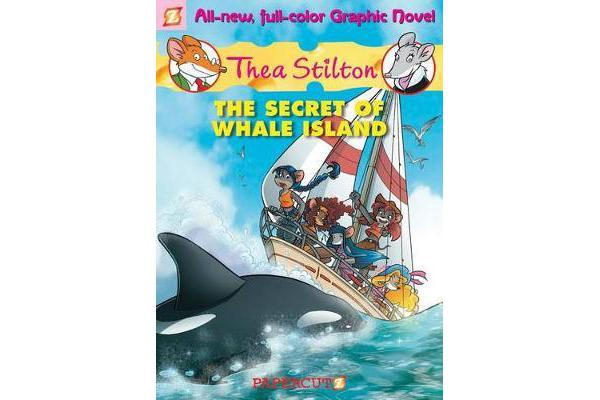 Thea Stilton Graphic Novels #1 - The Secret of Whale Island