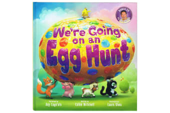 We're Going On An Egg Hunt, By Laine Mitchell