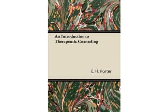 An Introduction to Therapeutic Counseling