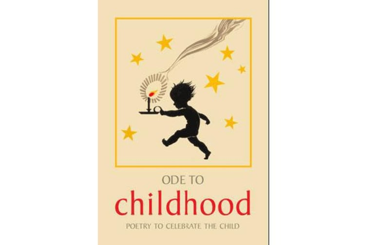 Ode to Childhood - Poetry collection to celebrate the child