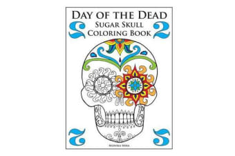 Day of the Dead Sugar Skull Coloring, Book 2