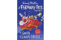 In Santa Claus's Castle - A Faraway Tree Adventure