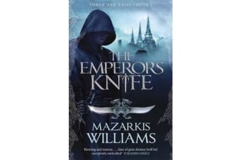 The Emperor's Knife - Tower and Knife Book I