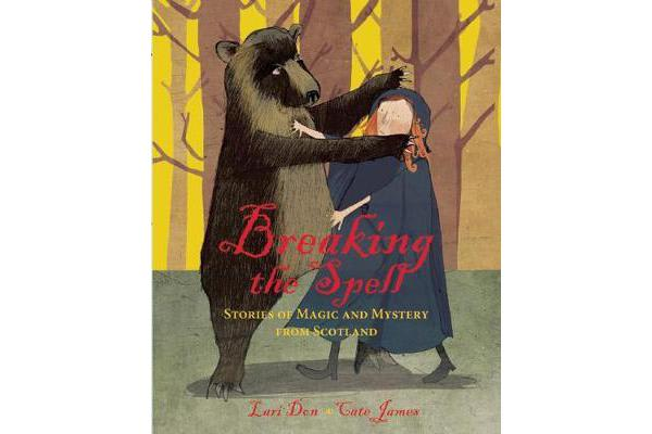 Breaking the Spell - Stories of Magic and Mystery from Scotland