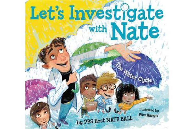 Let's Investigate with Nate #1 - The Water Cycle