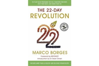 The 22-Day Revolution - The plant-based programme that will transform your body, reset your habits, and change your life.