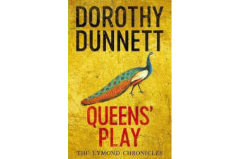 Queens' Play - The Lymond Chronicles Book Two