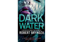 Dark Water - A Totally Gripping Thriller with a Killer Twist