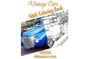 Vintage Cars Adult Coloring Book - Car Coloring Book, Design Coloring, Volume 2