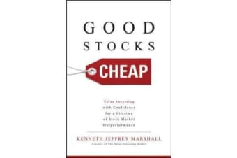 Good Stocks Cheap - Value Investing with Confidence for a Lifetime of Stock Market Outperformance
