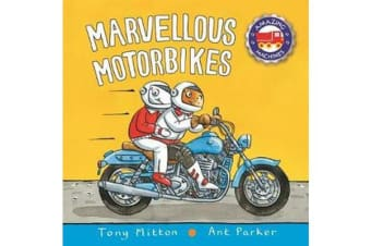 Amazing Machines - Marvellous Motorbikes